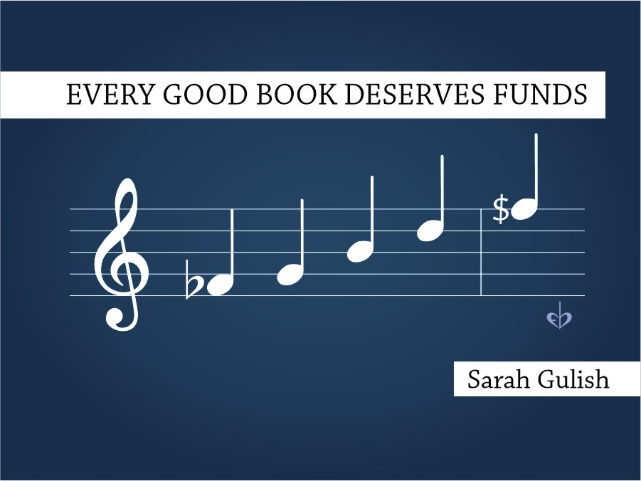 Every Good Book Deserves Funds