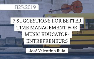 7 Suggestions for Better Time Management for Music Educator-Entrepreneurs