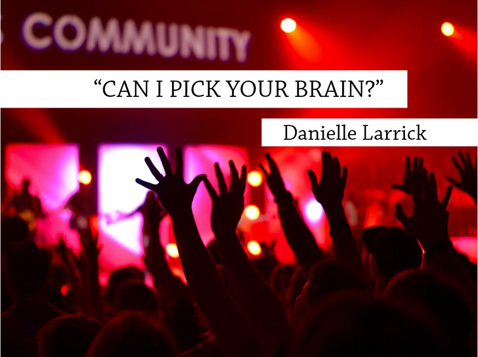 Can I Pick Your Brain