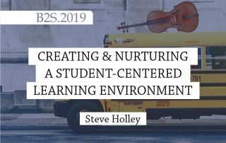 Creating and Nurturing a Student-Centered Learning Environment