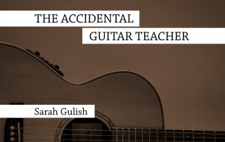 The Accidental Guitar Teacher