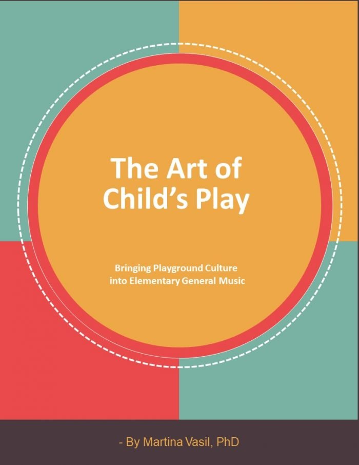 The Art of Child's Play: Bringing Playground Culture into Elementary General Music
