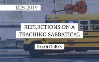 reflections on a teaching sabbatical