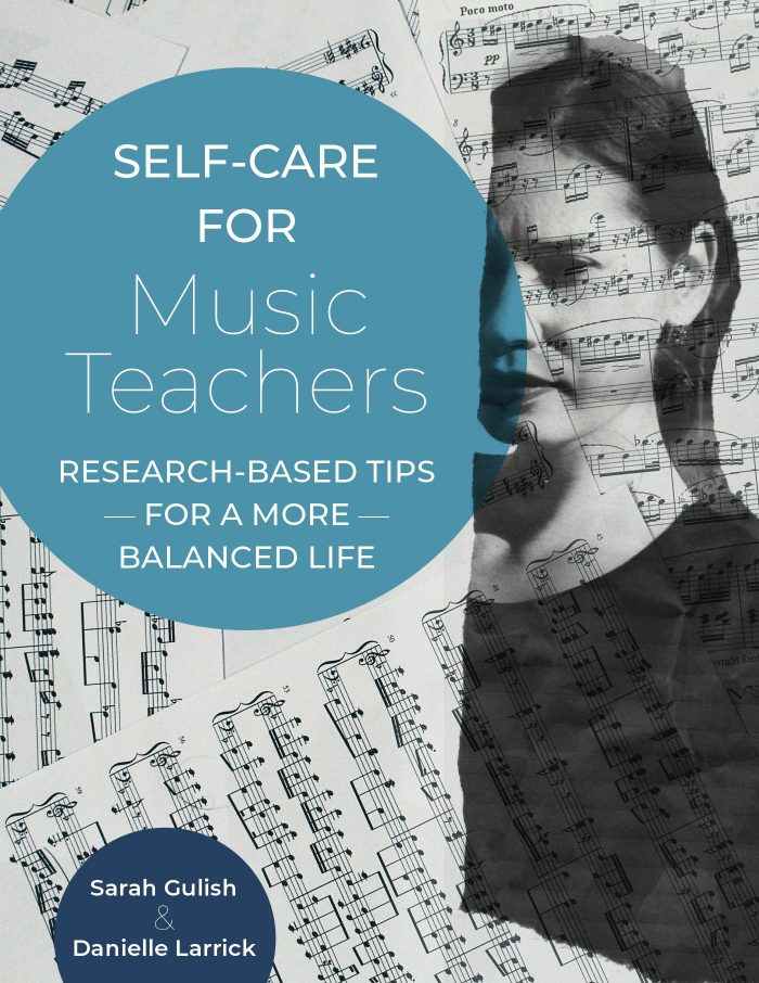 Self-Care for Music Teachers