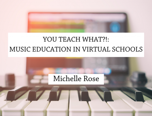 You teach what?!: Music education in virtual schools