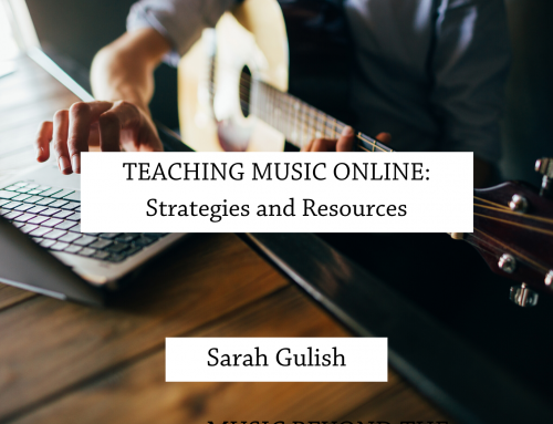 Teaching Music Online: Strategies and Resources