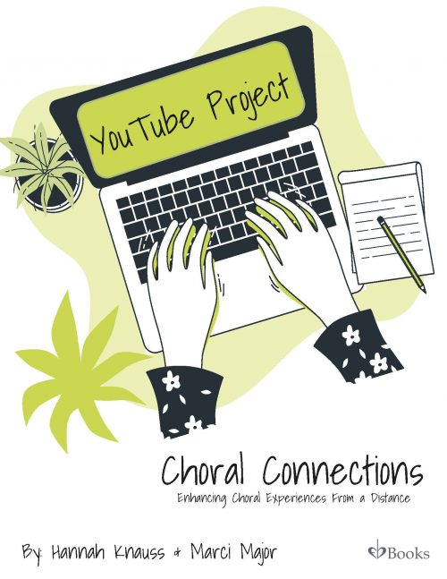 YouTube Project | Choral Connections