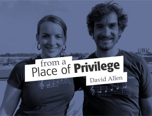 From a Place of Privilege