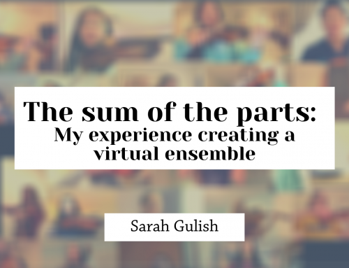 The sum of the parts: My experience creating a virtual ensemble
