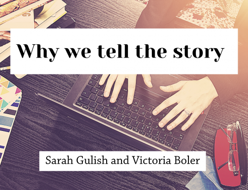 Why we tell the story