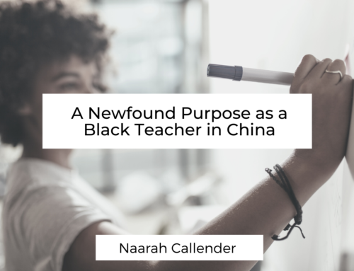 A Newfound Purpose as a Black Teacher in China