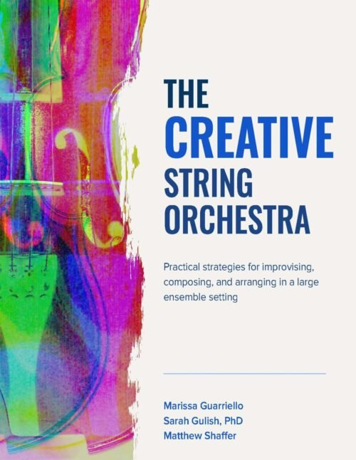 The creative string orchestra