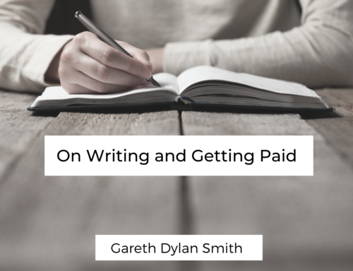 On Writing Stuff and Getting Paid
