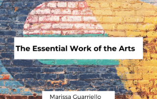 the essential work of the arts