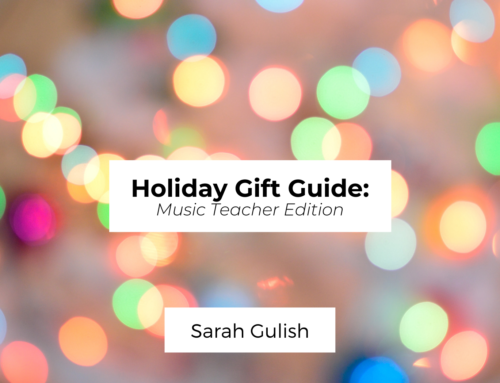 Holiday Gift Guide: Music Teacher Edition